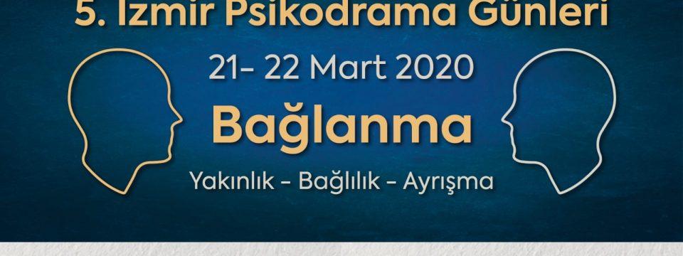 5. İZMİR PSİKODRAMA GÜNLERİ ERTELENDİ!!!